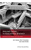 img - for Applying Theory to Educational Research: An Introductory Approach with Case Studies book / textbook / text book