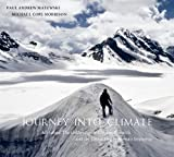 Journey into Climate, Paul Andrew Mayewski and Michael Cope Morrison, 0983630216