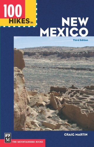100 Hikes in New Mexico: 3rd Edition