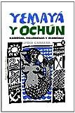 img - for Yemaya y Ochun (Coleccion Del Chichereku En El Exilio) (Spanish Edition) book / textbook / text book