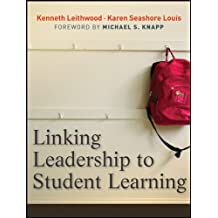 Linking Leadership to Student Learning (English Edition)