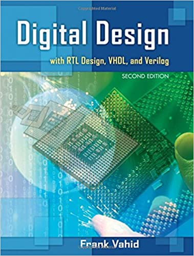 Digital design with rtl design vhdl and verilog frank vahid digital design with rtl design vhdl and verilog 2nd edition fandeluxe Image collections