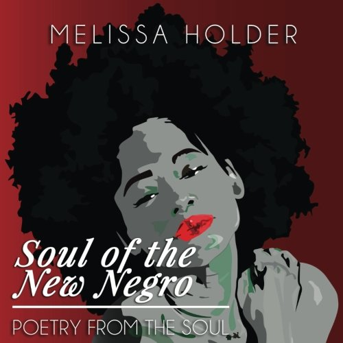 soul-of-the-new-negro-poetry-from-the-soul