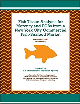 Book Fish Tissue Analysis for Mercury and PCBs from a New York City Commercial Fish/Seafood Market