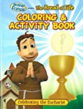 Brother Francis The Bread of Life Coloring & Activity Book - Eucharist - Holy Eucharist - The Last Supper - The Bread of Life - First Communion - Soft Cover