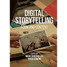 Digital Storytelling: Form and Content