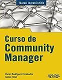 Curso de Community Manager (Manuales Imprescindibles)