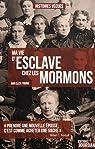 Ma vie d'esclave chez les Mormons par Young