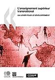 L' Enseignement SupéRieur Transnational, World Bank Staff, 9264033645