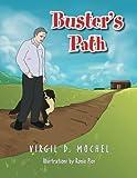 Buster's Path, Virgil D. Mochel, 1493165070