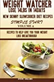 img - for Weight Watcher:: Lose 14LBS in 14Days new skinny slow cooker diet recipes for a simple start: recipes to help give you your weight loss breakthrough (Volume 2) book / textbook / text book