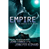 Empire: The Chronicles of the Invaders (The Chronicles of the Invaders Trilogy Book 2)