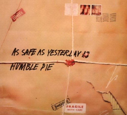 Humble Pie - Les Genies du Rock, Volume 21 As Safe as Yesterday Is - Zortam Music