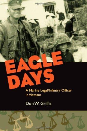 Download Eagle Days: A Marine Legal/Infantry Officer in Vietnam pdf