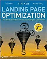 Landing Page Optimization, 2nd Edition Front Cover