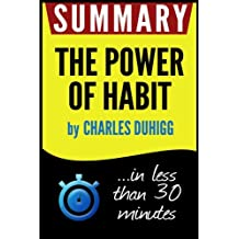 Summary of The Power of Habit: Why We Do What We Do in Life and Business
