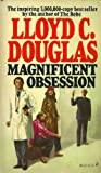 Magnificent Obsession, Lloyd C. Douglas, 0671801325