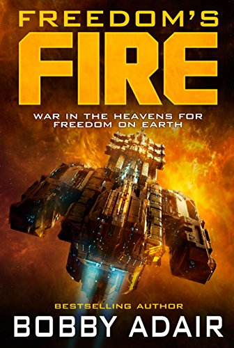 Freedom's Fire by Bobby Adair ebook deal