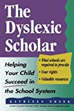img - for The Dyslexic Scholar: Helping Your Child Achieve Academic Success by Nosek Kathleen (1995-04-01) Paperback book / textbook / text book