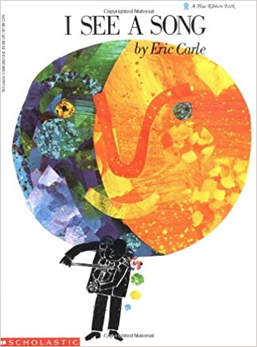 i see a song blue ribbon book eric carle 9780590252133 amazon