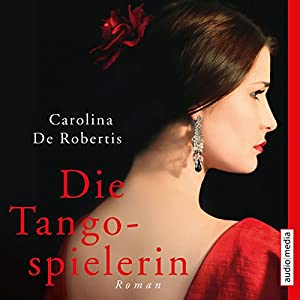 Die Tangospielerin Hörbuch