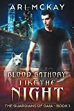Blood Bathory: Like the Night (The Guardians of Gaia) by  Ari McKay in stock, buy online here