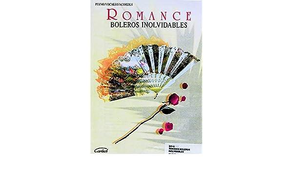 Romance -- Boleros Inolvidables: Piano/Vocales/Acordes (Spanish Language Edition) (Spanish Edition): Alfred Music: 9788872079478: Amazon.com: Books