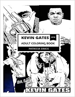 Kevin Gates Adult Coloring Book: Billboard Favorite and Talented