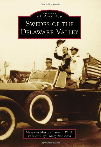 Swedes of the Delaware Valley (Images of America)