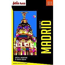 MADRID CITY TRIP 2018/2019 City trip Petit Futé (CityTrip) (French Edition)