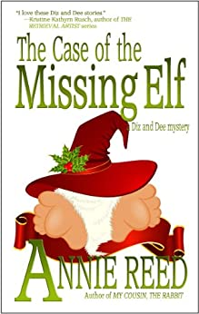 The Case of the Missing Elf (Diz and Dee Mysteries) by [Reed, Annie]