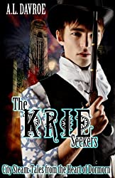 The Krie Seekers (City Steam: Tales from the Heart of Dormorn Book 2)