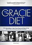 Gracie Diet, Rorion Gracie, 145074155X