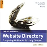 The Rough Guide to Website Directory: Shopping Online and Surfing the Net (Rough Guides Reference Titles) by Duncan Clark (2006-09-07)