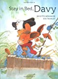 Stay in Bed, Davy, Brigitte Weninger, 0735820481