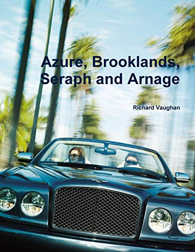 Bentley Arnage Red Label - Azure, Brooklands, Seraph and Arnage
