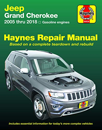 Jeep Grand Cherokee from 2005-2018 Haynes Repair Manual: (Does not include information specific to diesel engine models or 6.2L supercharged models) (Haynes Automotive)