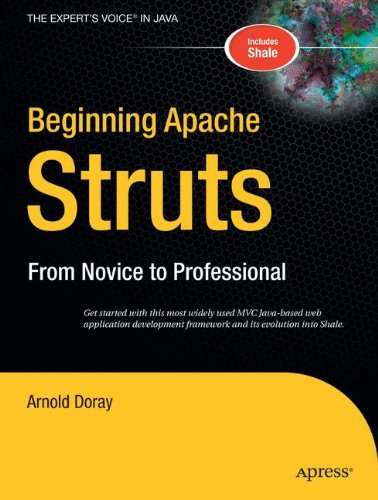 Beginning Apache Struts: From Novice to Professional (Beginning: from Novice to Professional) by Brand: Apress