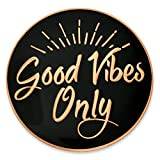 PinMart's Good Vibes Only Motivational Enamel Lapel Pin