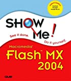Show Me Macromedia Flash MX 2004, Andy Anderson and Mark Del Lima, 0789730685