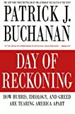 Day of Reckoning, Patrick J. Buchanan, 031253938X