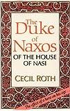 The Duke of Naxos of the House of Nasi: The Duke of Naxos