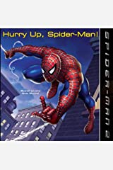 Hurry Up, Spider-Man! (Spider-Man 2) Library Binding