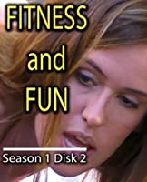 Fitness and Fun Season 1 Part 2