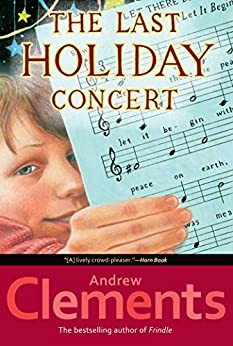 The Last Holiday Concert by [Clements, Andrew]