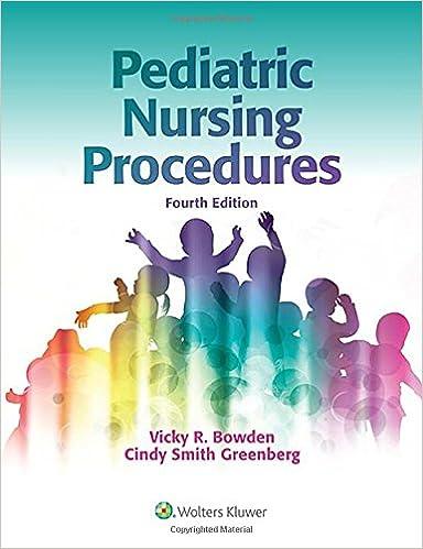 Pediatric Nursing Procedures (Bowden, Pediatric Nursing Procedures)
