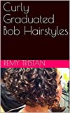 img - for Curly Graduated Bob Hairstyles book / textbook / text book