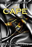 The Cape (A Dark Spores Novel) (Volume 3) by Braxton A.  Cosby