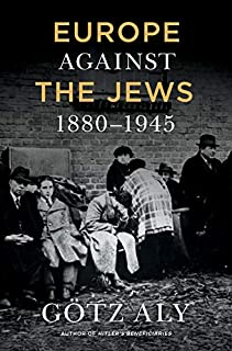 Book Cover: Europe Against the Jews, 1880-1945