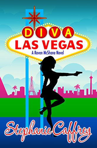 Diva Las Vegas Raven Mcshane Mysteries Book 1 Kindle Edition By